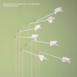 Modest Mouse - Good News for People Who Love Bad News cover art