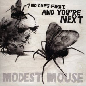 Modest Mouse - No One's First, and You're Next cover art
