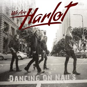 We Are Harlot - Dancing on Nails cover art