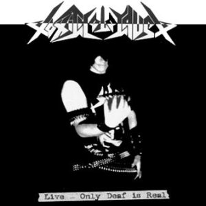 Toxic Holocaust - Live – Only Deaf is Real cover art