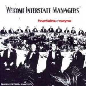 Fountains of Wayne - Welcome Interstate Managers cover art