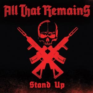 All That Remains - Stand Up cover art
