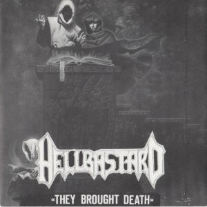 Hellbastard - They Brought Death cover art