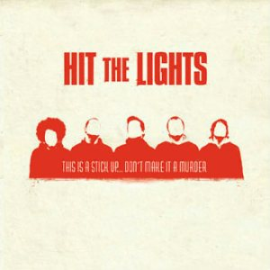 Hit the Lights - This Is a Stick Up... Don't Make It a Murder cover art