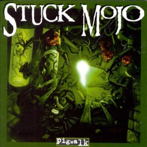 Stuck Mojo - Pigwalk cover art