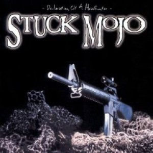 Stuck Mojo - Declaration of a Headhunter cover art