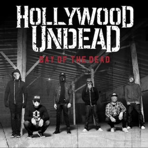 Hollywood Undead - Day of the Dead cover art