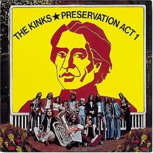 The Kinks - Preservation Act 1 cover art