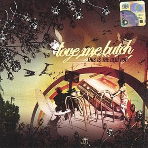 Love Me Butch - This Is the New Pop cover art