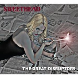 Sweethead - The Great Disruptors cover art