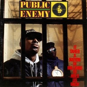 Public Enemy - It Takes a Nation of Millions to Hold Us Back cover art