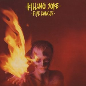Killing Joke - Fire Dances cover art