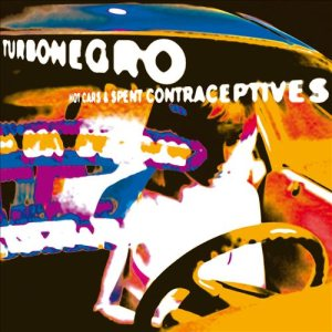 Turbonegro - Hot Cars and Spent Contraceptives cover art