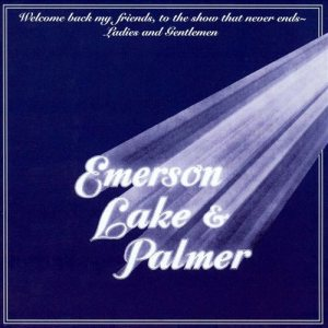 Emerson, Lake & Palmer - Welcome Back My Friends to the Show That Never Ends cover art