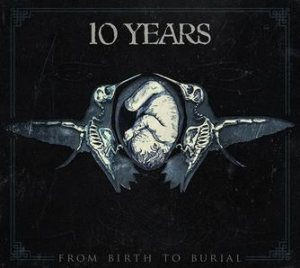 10 Years - From Birth to Burial cover art