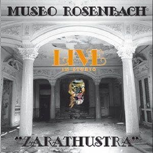 Museo Rosenbach - Zarathustra - Live in studio cover art