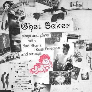 Chet Baker - Chet Baker Sings and Plays With Bud Shank, Russ Freeman and Strings cover art