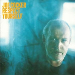 Joe Cocker - Respect Yourself cover art