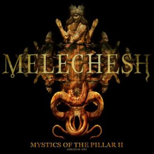 Melechesh - Mystics of the Pillar II cover art