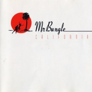 Mr. Bungle - California cover art