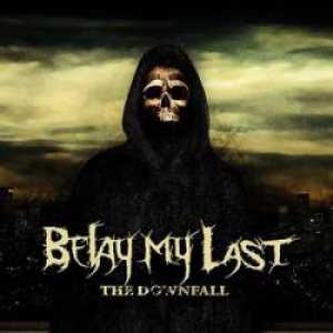 Belay My Last - The Downfall cover art