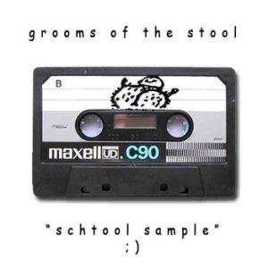 Grooms of the Stool - Schtool Sample cover art