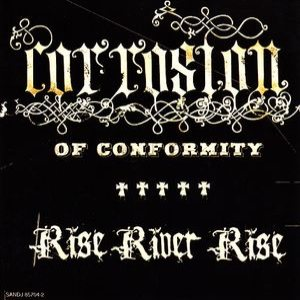 Corrosion of Conformity - Rise River Rise cover art