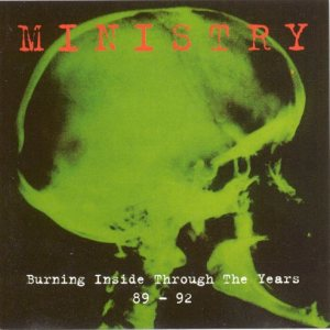 Ministry - Burning Inside: Through the Years 89-92 cover art