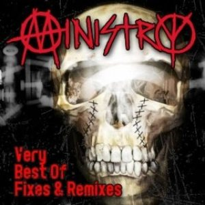 Ministry - Very Best of Fixes & Remixes cover art