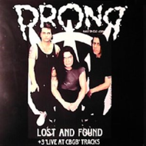 Prong - Lost and Found + 3 'Live at CBGB' Tracks cover art