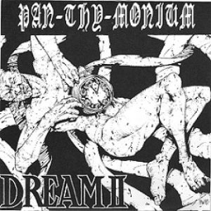 Pan.Thy.Monium - Dream II cover art