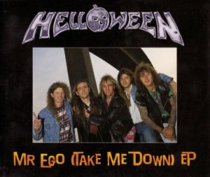 Helloween - Mr. Ego (Take Me Down) cover art
