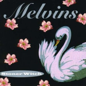 Melvins - Stoner Witch cover art