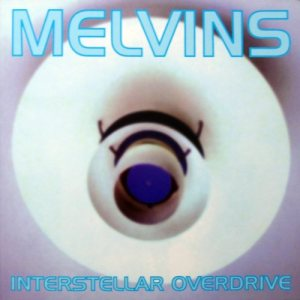 Melvins - Interstellar Overdrive cover art