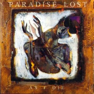 Paradise Lost - As I Die cover art
