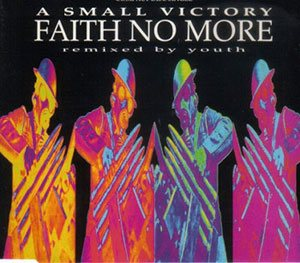 Faith No More - A Small Victory (Remixed by Youth) cover art