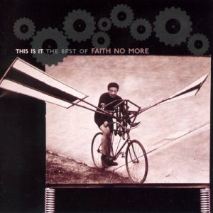 Faith No More - This Is It: the Best of Faith No More cover art