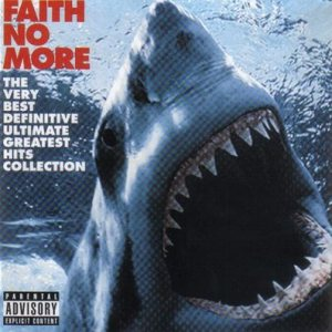 Faith No More - The Very Best Definitive Ultimate Greatest Hits Collection cover art