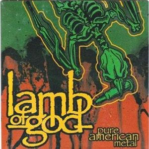 Lamb of God - Pure American Metal cover art