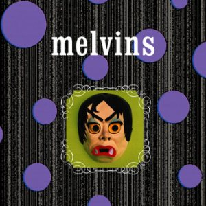 Melvins - Brain Center at Whipples / Today Your Love, Tomorrow the World cover art