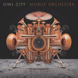 Owl City - Mobile Orchestra cover art