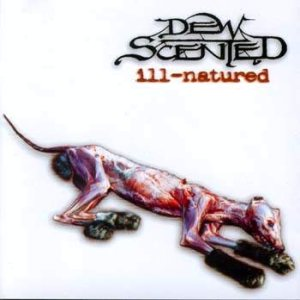 Dew-Scented - Ill-Natured cover art