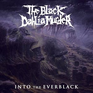 The Black Dahlia Murder - Into the Everblack cover art