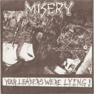 Misery - Your Leaders Were Lying! cover art
