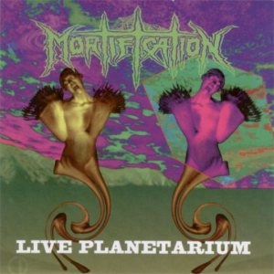 Mortification - Live Planetarium cover art