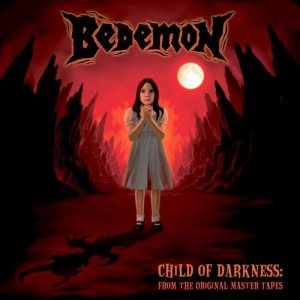 Bedemon - Child of Darkness: From the Original Master Tapes cover art