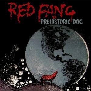 Red Fang - Prehistoric Dog cover art