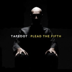 Taproot - Plead the Fifth cover art