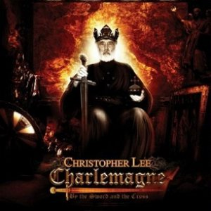 Christopher Lee - Charlemagne: By the Sword and the Cross cover art