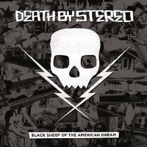 Death by Stereo - Black Sheep of the American Dream cover art